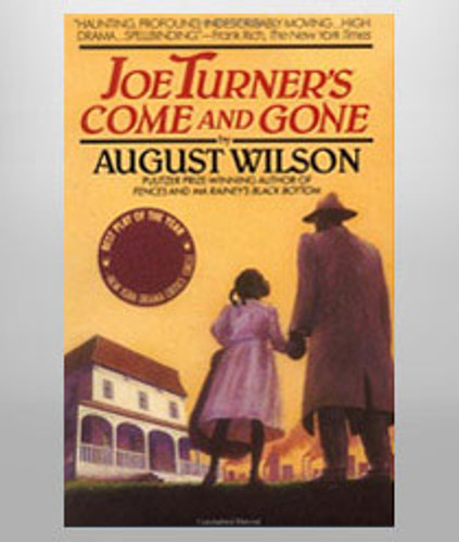 Joe Turner's Come and Gone - Script