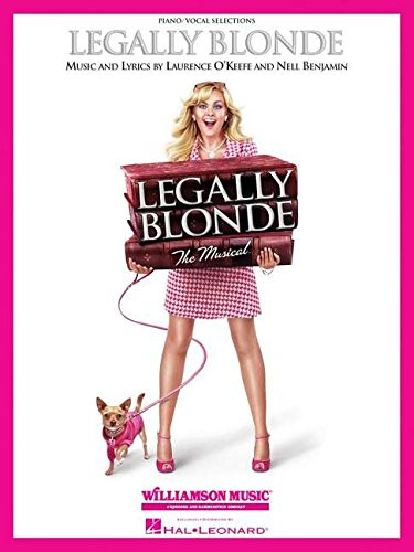 Legally Blonde Vocal Selections/Sheet Music