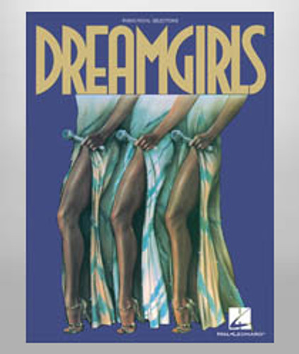 Dreamgirls Vocal Selections/Sheet Music