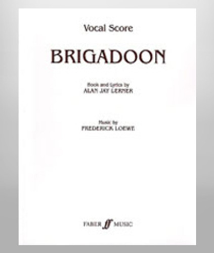 Brigadoon Vocal Score