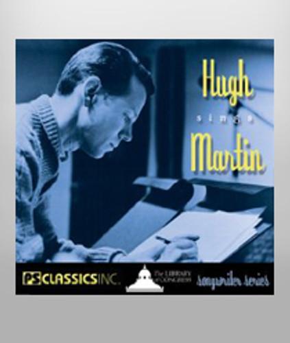 Hugh Sings Martin - Songwriter Series