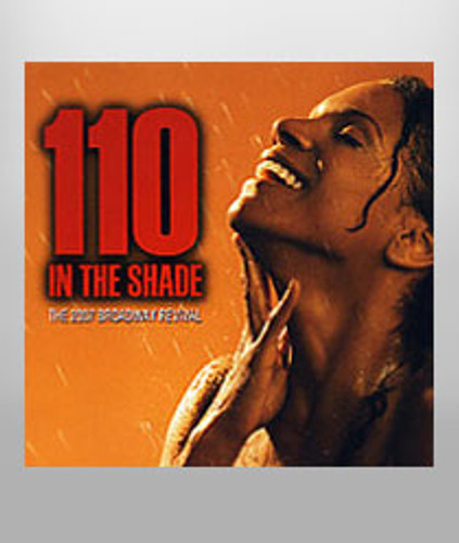 110 in the Shade Cast Recording CD