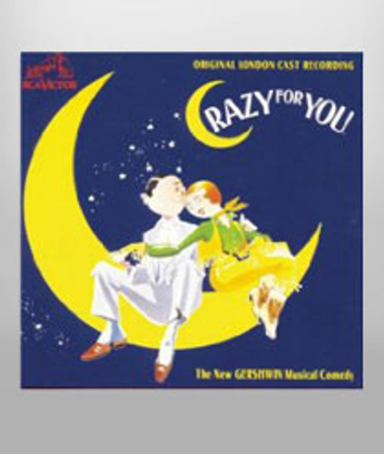 Crazy for You - London Cast Recording
