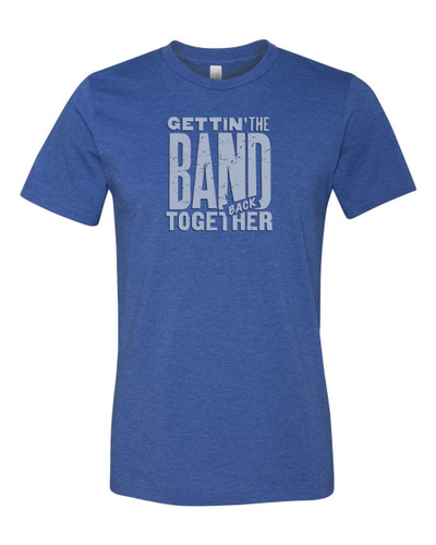 Gettin' the Band Back Together - Logo Tee - Unisex
