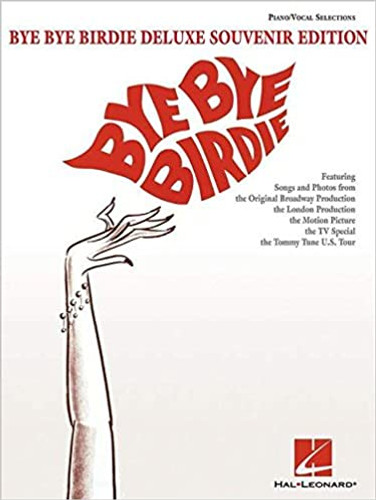Bye Bye Birdie Deluxe Souvenir Edition Piano/Vocal Selections