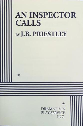 An Inspector Calls by J.B. Priestley