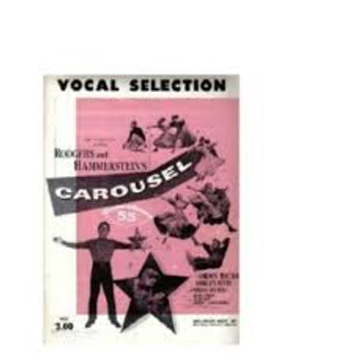 Carousel Vocal Selections/Sheet Music