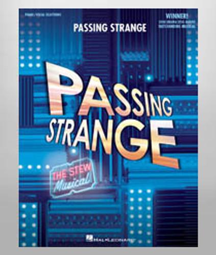 Passing Strange Vocal Selections/Sheet Music