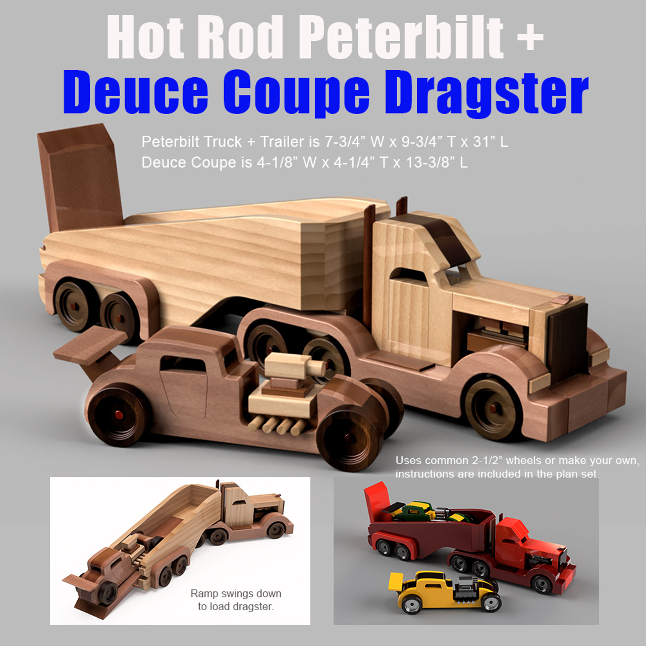 Hot Rod Peterbilt + Deuce Coupe Dragster Wood Toy Plans (3 PDF Downloads)