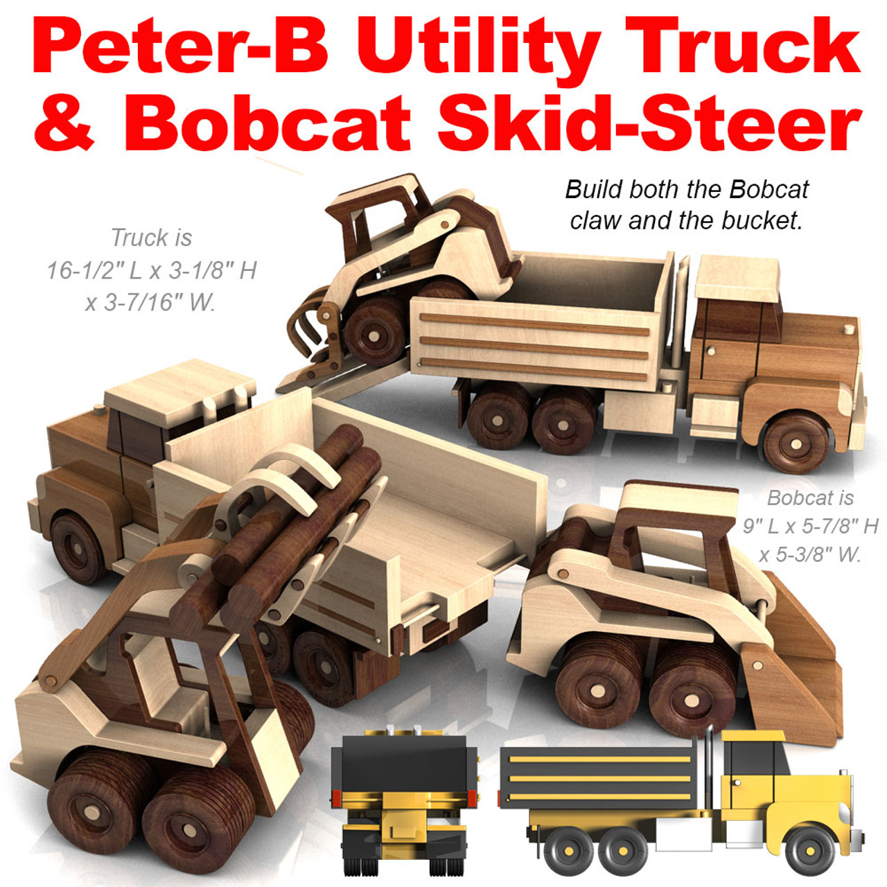 peter-b utility truck and bobcat skid-steer wood toy plans (2 pdf downloads)