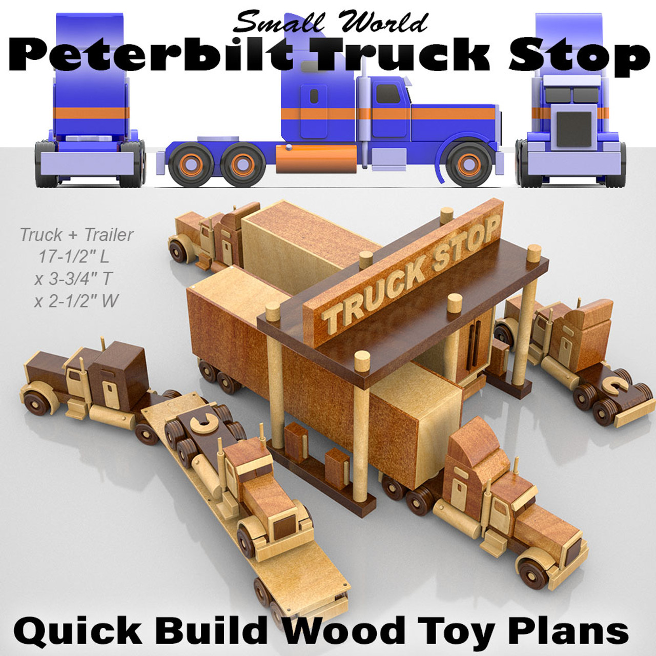 small world peterbilt truck stop wood toy plans (pdf download)