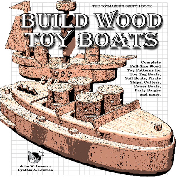 Build Toy Boats (PDF eBook Download) Wood Toy Plans