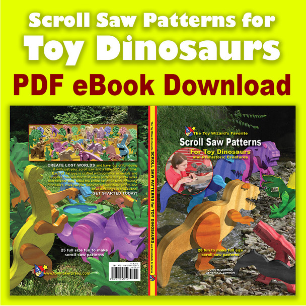 The Toy Wizard's Toy Dinosaurs and Prehistoric Creatures Wood Toy Plans (PDF eBook Download)