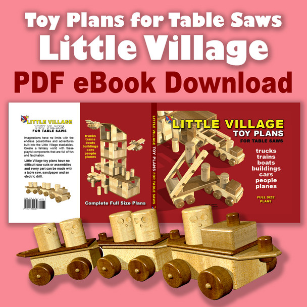 Little Village for Table Saws (PDF eBook Download) Wood Toy Plans