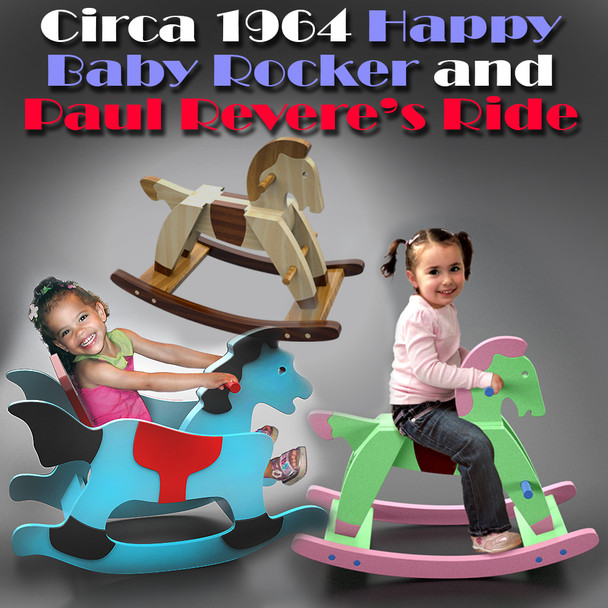 Circa 1964 Happy Baby Rocker + 1790 Rocking Horse Paul Revere's Ride (2 PDF Downloads) Wood Toy Plans