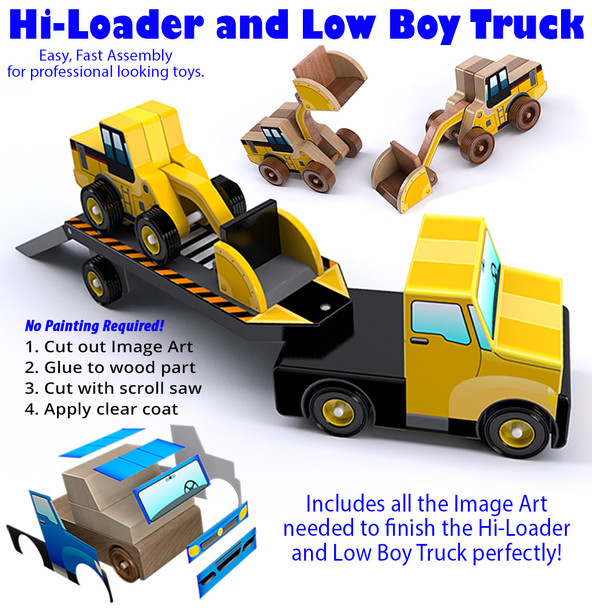 Hi-Loader and Low Boy Truck (PDF Download) Wood Toy Plans