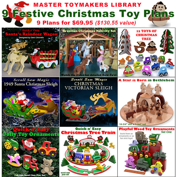 Master Toymakers Library of 9 Festive Christmas  (9 PDF Downloads) Wood Toy Plans