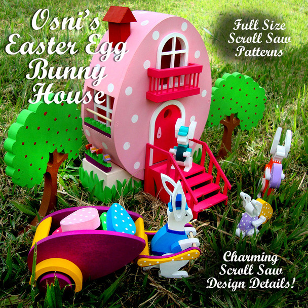 Osni's Easter Egg Bunny House (PDF Download) Wood Toy Plans