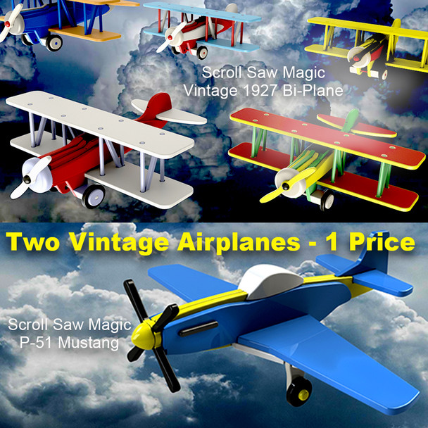 Scroll Saw Magic P-51 Mustang + Vintage 1927 Bi-Plane Wood Toy Plans
