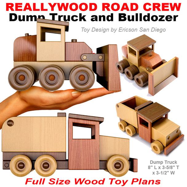ReallyWood Road Crew Dump Truck & Bull Dozer (PDF Download) Wood Toy Plans