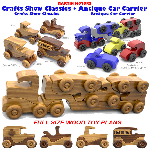 Martin Motors Crafts Show Classics + Classic Antique Car Carrier (2 PDF Downloads) Wood Toy Plans