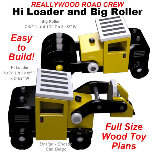 ReallyWood Road Crew Hi Loader & Big Roller (PDF Download) Wood Toy Plans