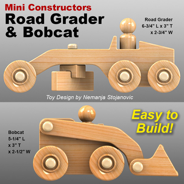 Mini Constructors Road Grader & Bobcat (PDF Download) Wood Toy Plans