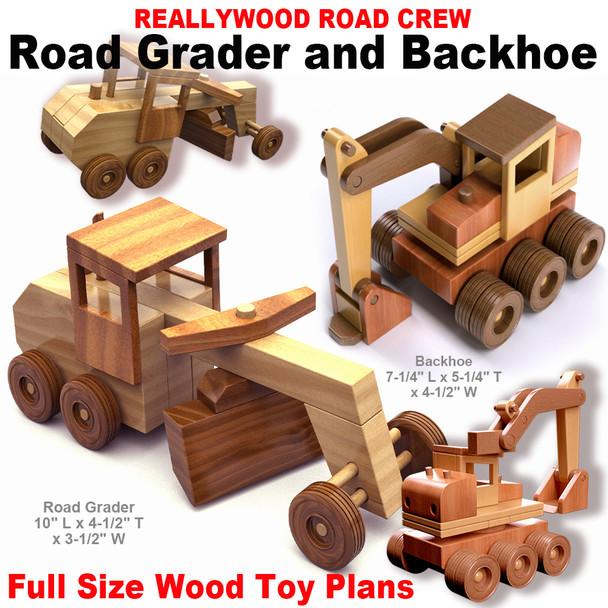 ReallyWood Road Crew Road Grader & Backhoe (PDF Download) Wood ToyPlans