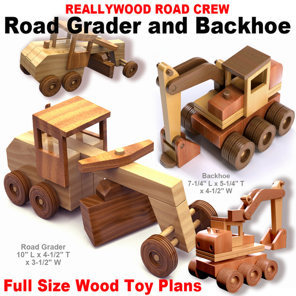 ReallyWood Road Crew Road Grader & Backhoe (PDF Download) Wood ToyPlans