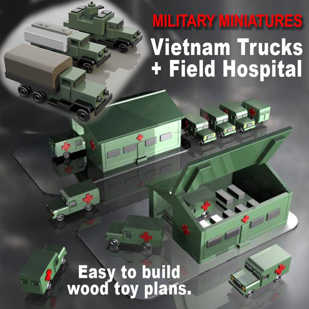 Military Miniatures Troop, Fuel, Gun Trucks + Field Hospital (2 PDF Downloads) Wood Toy Plans