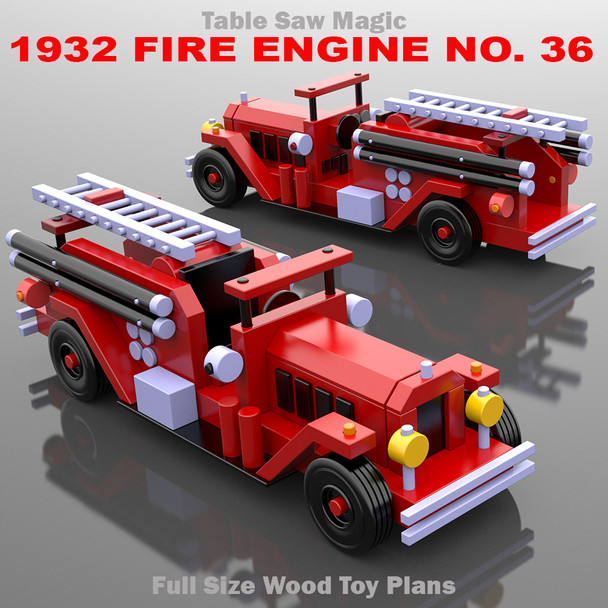 Table Saw Magic 1932 Fire Engine No. 36 (PDF Download) Wood Toy Plans