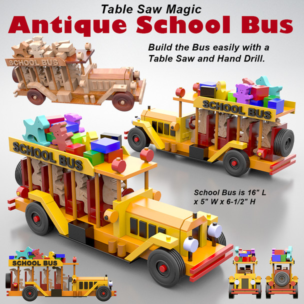 Table Saw Magic Antique School Bus (PDF Download) Wood Toy Plans