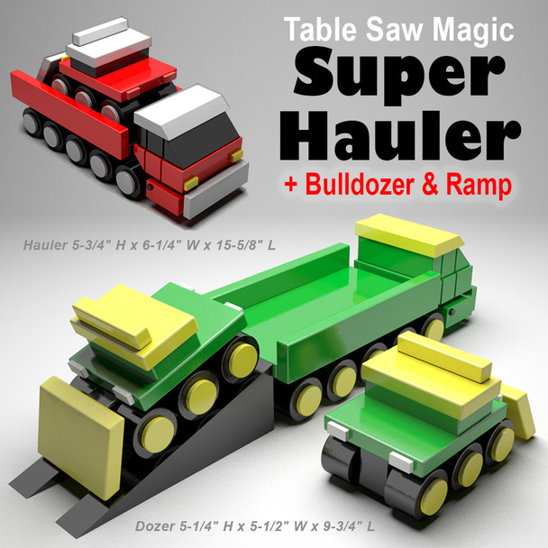 Table Saw Magic Super Hauler (PDF Download) Wood Toy Plans
