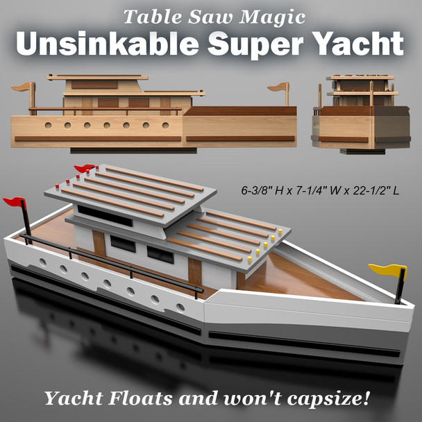 Table Saw Magic Unsinkable Super Yacht (PDF Download) Wood Toy Plans