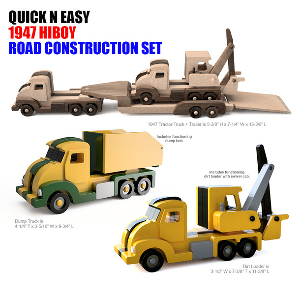 Quick N Easy 1947 HiBoy Road Construction Set (4 PDF Downloads) Wood Toy Plans