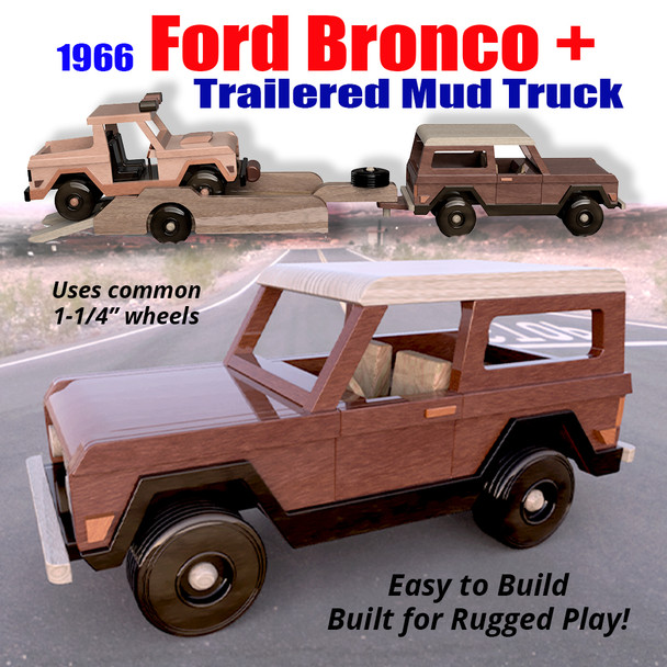 1963 Ford Bronco + Trailer & Mud Truck (3 PDF Downloads) Wood Toy Plans