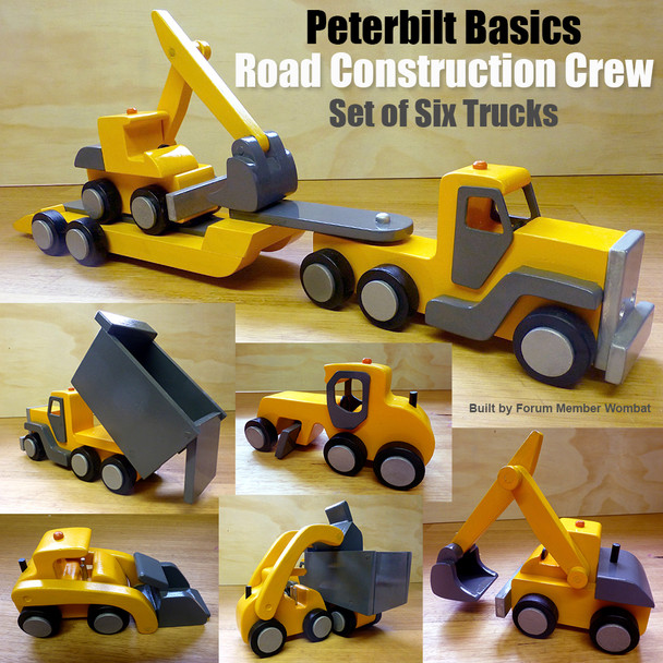 Peterbilt Basics Road Construction Crew (6 PDF Downloads) Wood Toy Plans