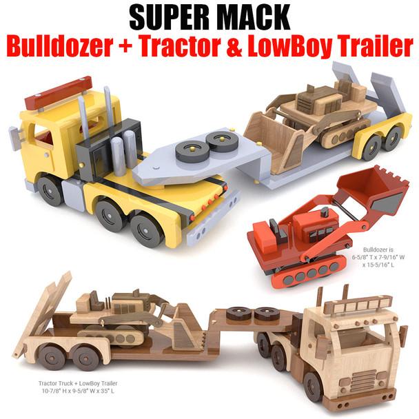 Super MACK Bulldozer + Tractor Truck & LowBoy Trailer Wood Toy Plans (3 PDF Downloads)