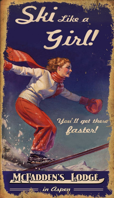 Red Horse Signs, Ski Like a Girl, vintage art on distressed wood, you'll get there faster, female skier in white sweater and red pants shussing off a mountain side against a blue sky