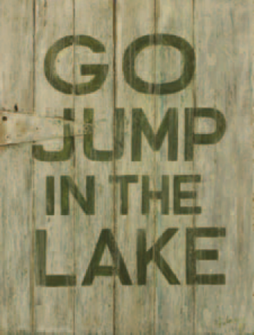 Go Jump in the Lake, Red Horse Signs, Terri Palmer's rendition of an antique green door with the words, go jump in the lake