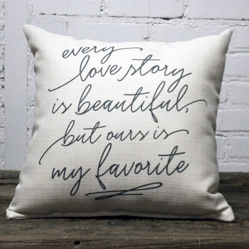 Every Love Story Pillow