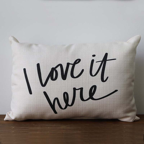 I Love it Here pillow, The Little Birdie