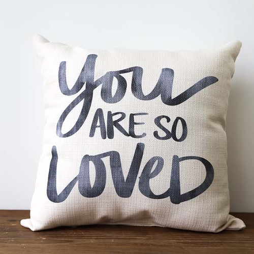 You Are So Loved, Throw Pillow, Little Birdie