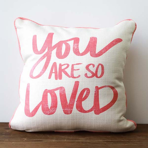 You Are So Loved, Pink, Throw Pillow, Little Birdie
