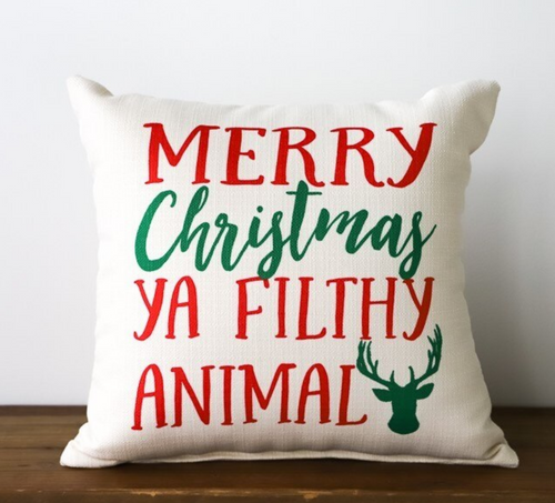 Merry Christmas, Ya Filthy Animal Throw Pillow Little Bridie