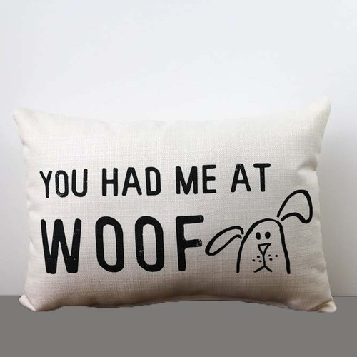 You Had Me at Woof, Throw Pillow, Little Birdie