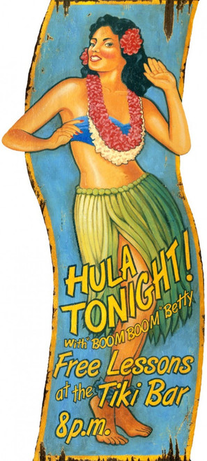 Hula Tonight with Boom Boom Betty Red Horse signs. Hawaiian Hula dancer sways to and fro.