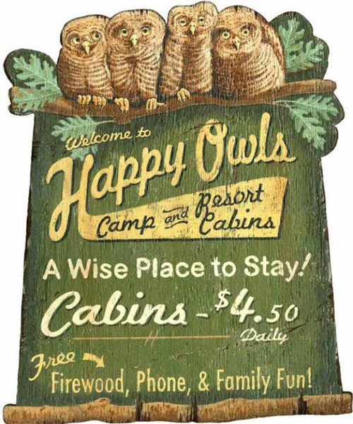 Happy Owls camp sign, Red Horse signs, cut out on a distressed knotty wood panel, a wise place to stay