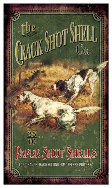 Crack Shot Shell Co. sign, two Brittany Spaniels on point.