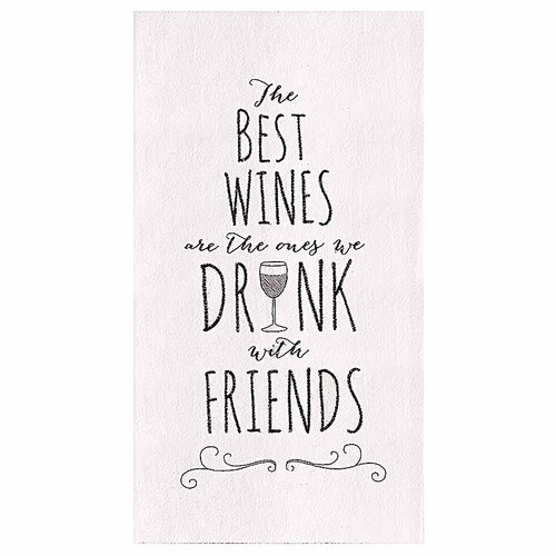 Drink with Friends, C&F Home kitchen flour sack towel, this cotton kitchen towel is the perfect cross between chic and functionality which is why we have it at Robyns Lake House 18-in. x 27-in.